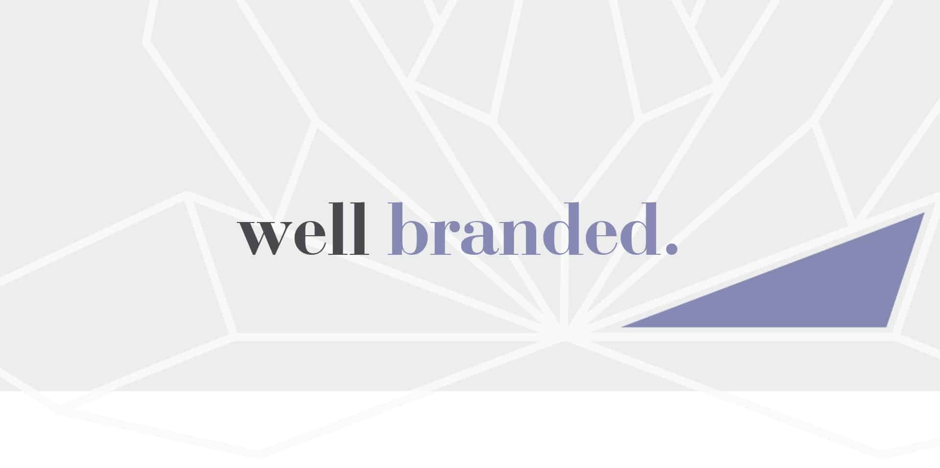 Well Branded - Client Successes