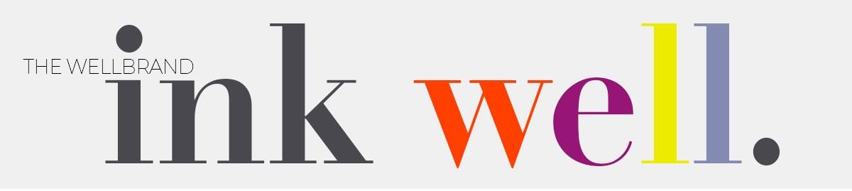 The WellBrand InkWell Blog